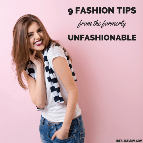 9 Fashion Tips From the Formerly Unfashionable