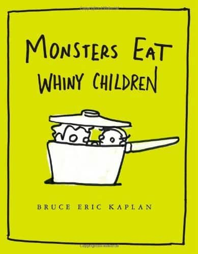 Funny baby shower gift: Monsters Eat Whiny Children