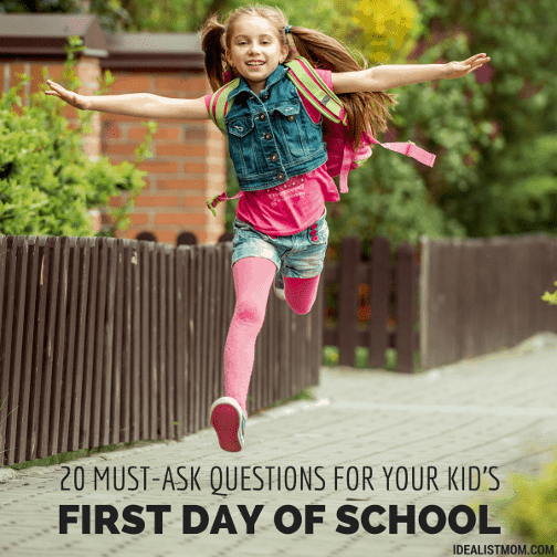 20 Must-Ask Questions for Your Kid's First Day of School