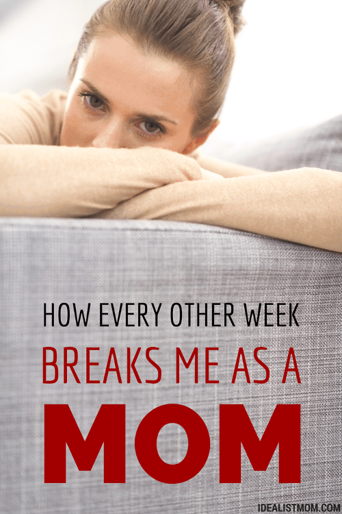 How Shared Custody Every Other Week Almost Breaks Me As a Mom