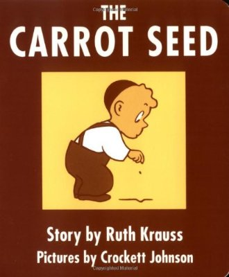 9 Books for Babies That Won't Make You Crazy - The Carrot Seed
