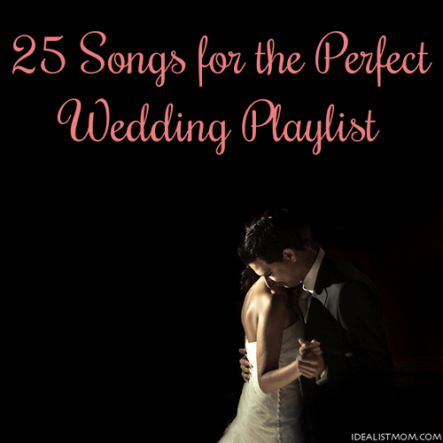 25 Love Songs For The Perfect Wedding Playlist