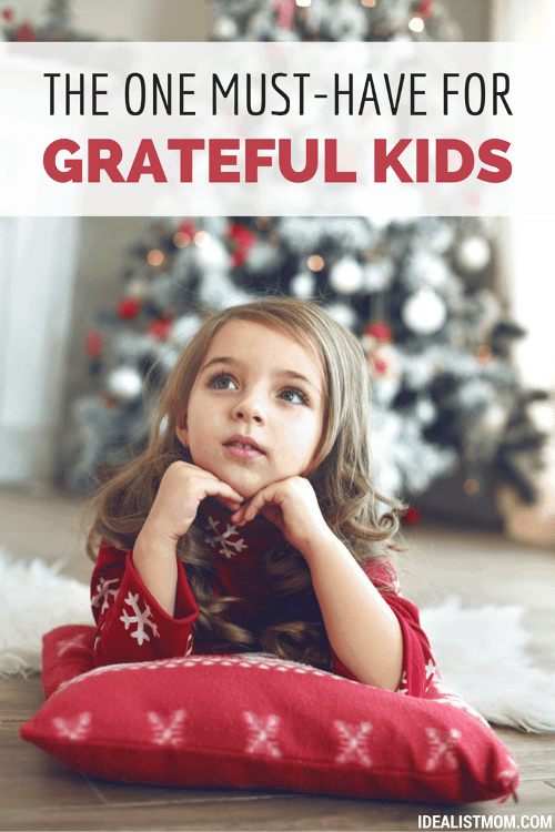 How to Give Your Kid an Attitude of Gratitude This Christmas