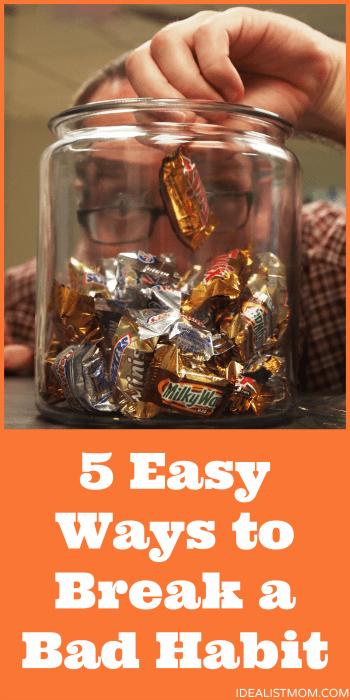 5 Ways to Break a Bad Habit