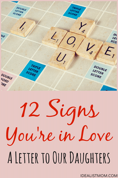 12 Signs of Love - A Letter to My Daughter