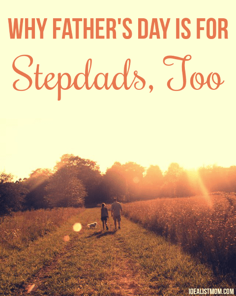 Why Father's Day Is for Stepdads, Too
