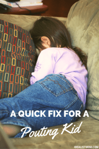The Most Powerful Way to Respond When Your Kid Gets Upset And Pouts {Printable}