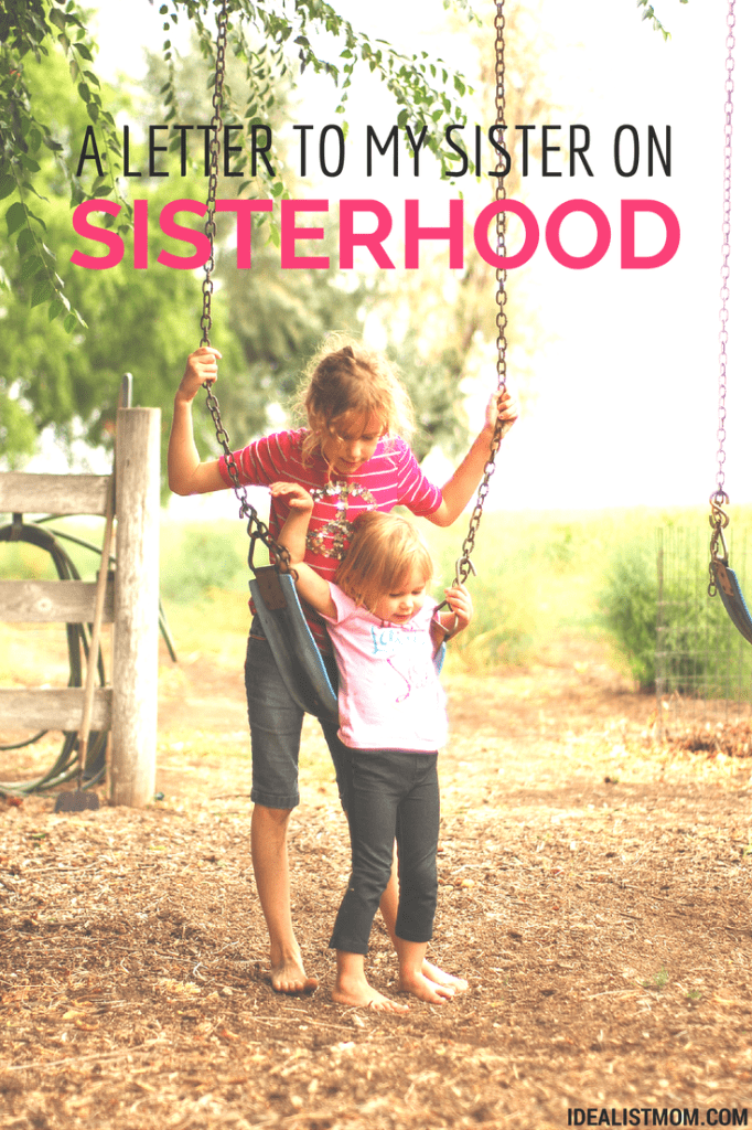 A Letter to My Sister About Sisterhood