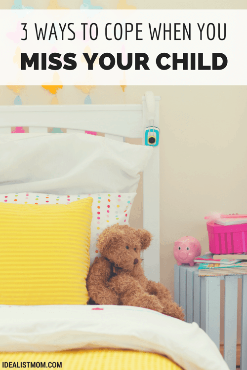 3 Ways to Cope With Joint Custody and Missing Your Child