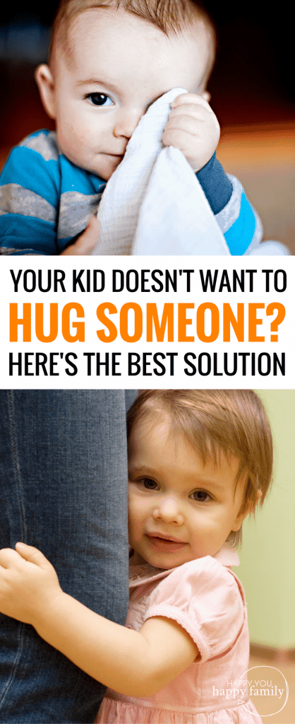 The Best Solution for When Kids Don't Want to Hug Family